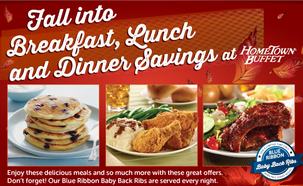 Fall Into Breakfast, Lunch and Dinner at HomeTown Buffet